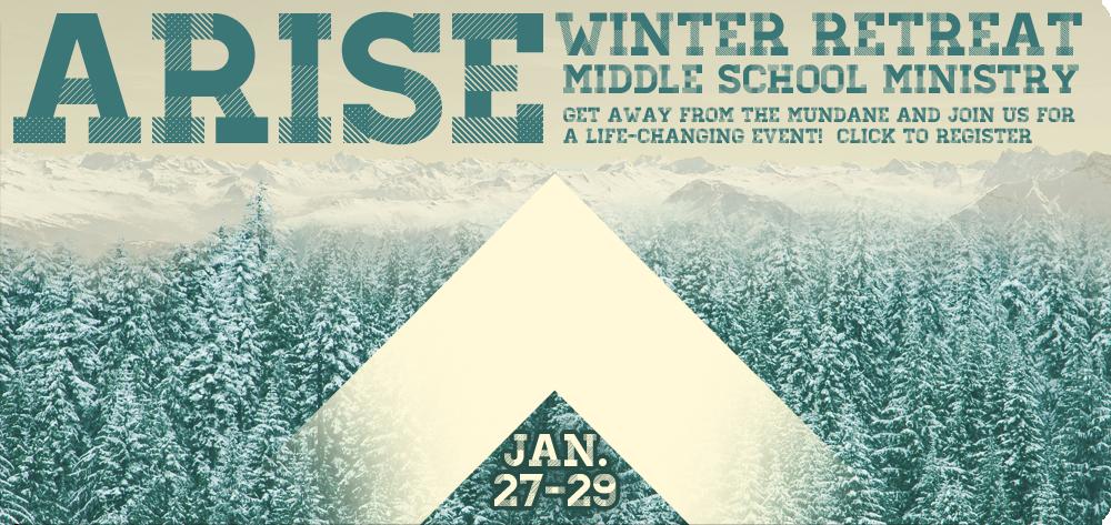 Middle School Ministry Winter Retreat 2017