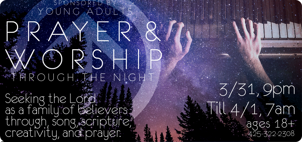Northshore Young Adults - Prayer & Worship Through the Night