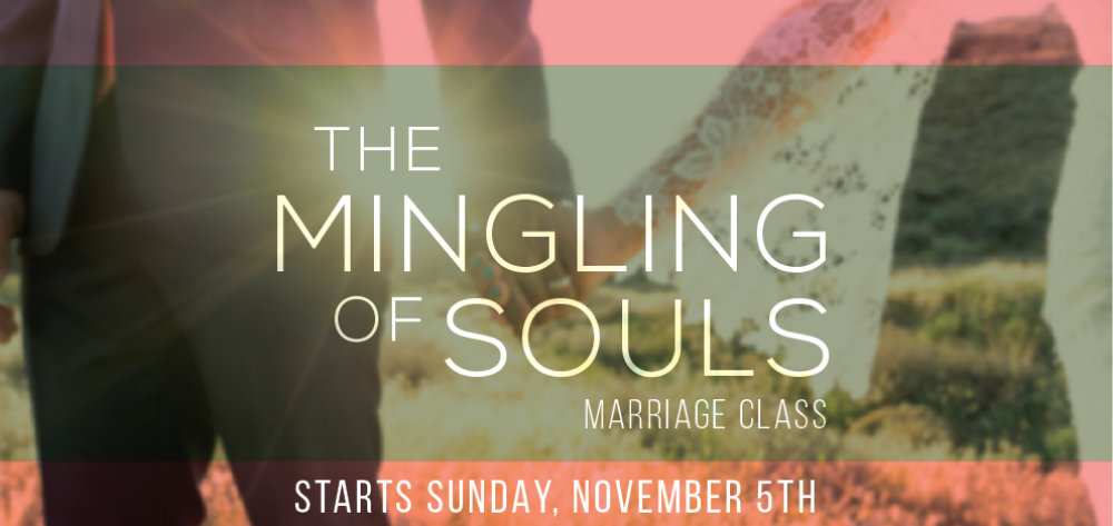 Mingling of Souls marriage class