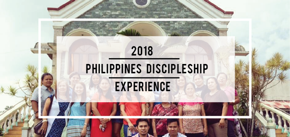 2018 Philippines Discipleship Experience