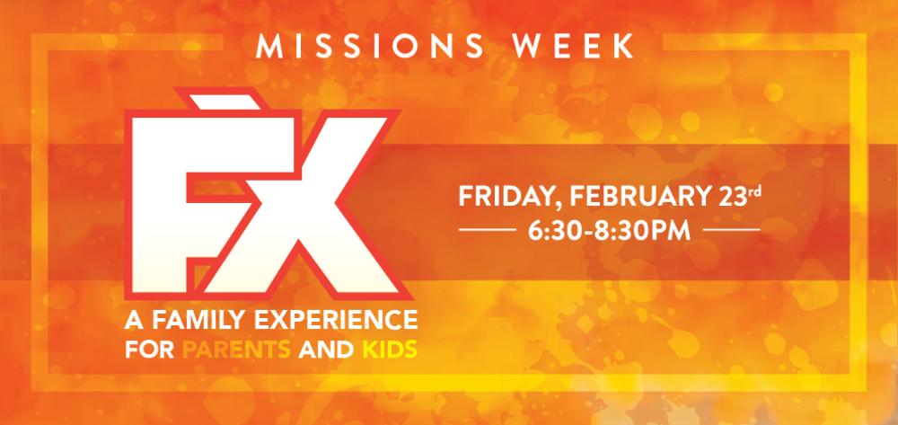 FX - Missions week