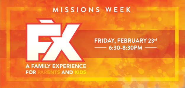 FX - Missions Week