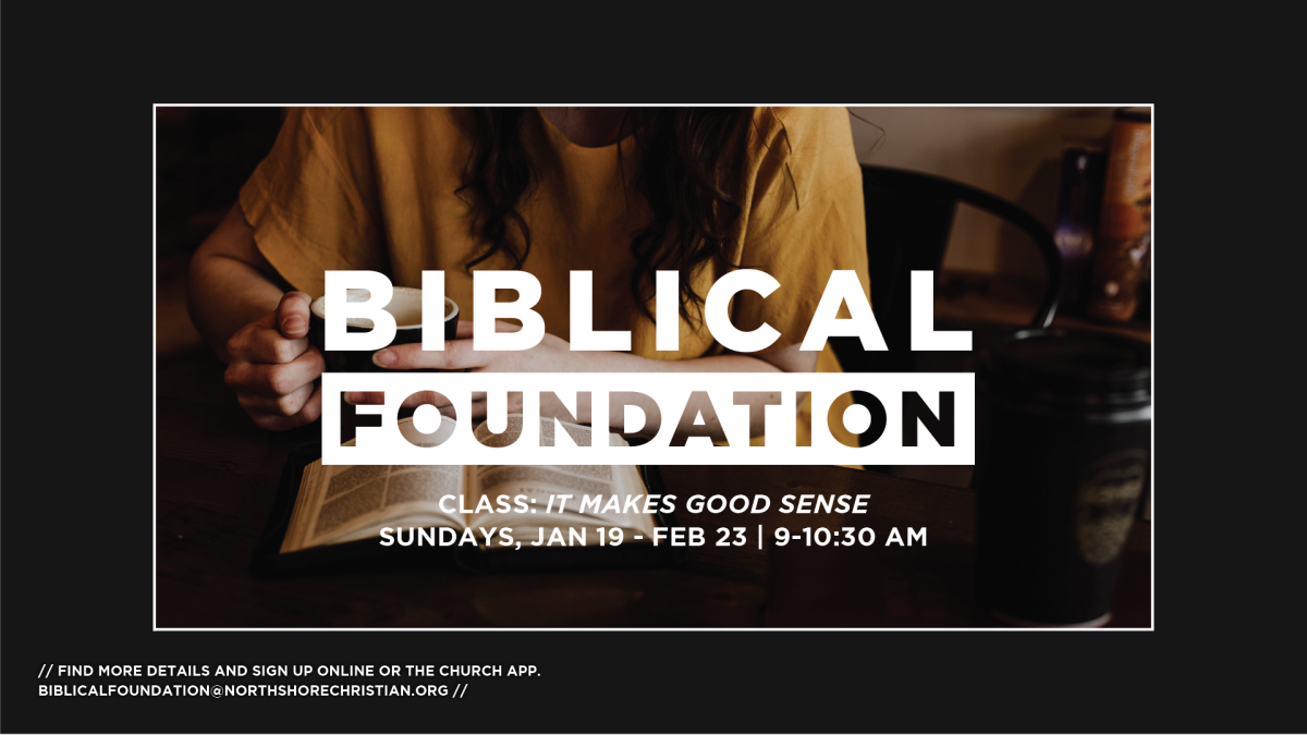 Biblical Foundation: It Makes Good Sense