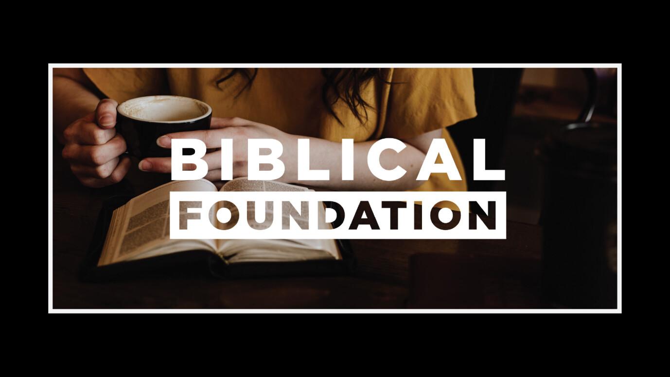 Biblical Foundation: It Makes Good Sense